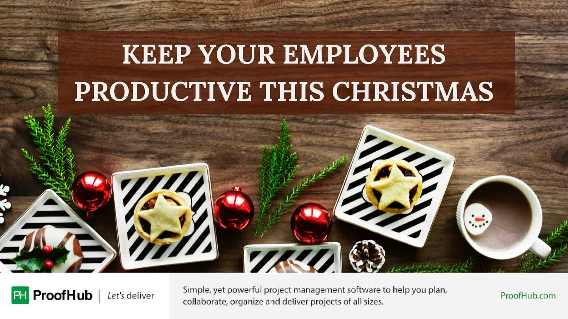 Keep your employees productive this Christmas