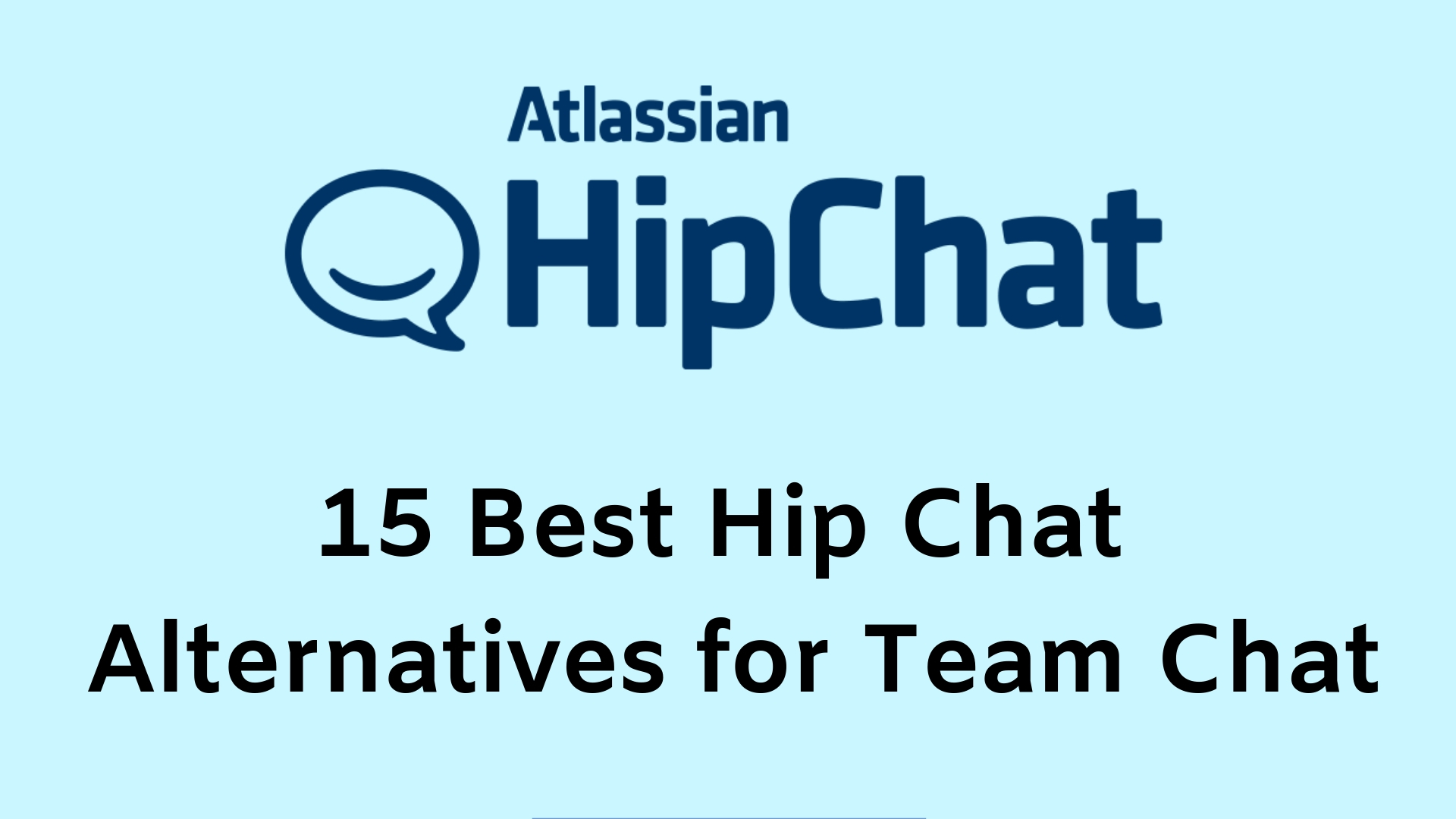 15 Best Hip Chat Alternatives for Team Chat