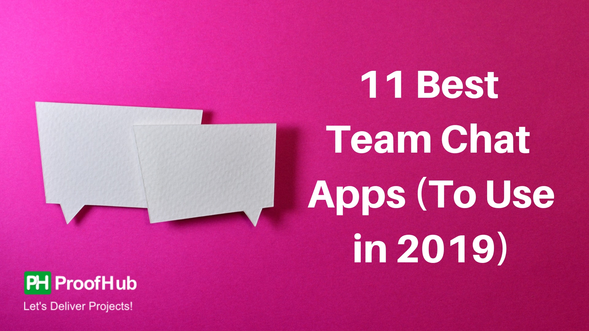 11 Best Team Chat Apps (To Use in 2019): Who's Here to Stay?