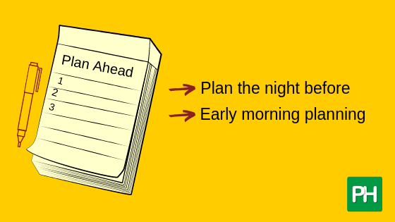 Plan your day ahead