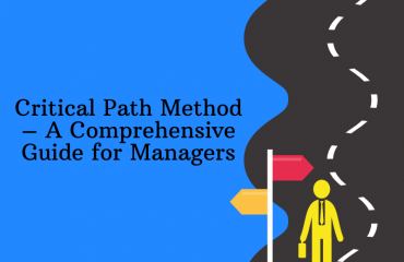 Critical Path Method – A Comprehensive Guide for Managers