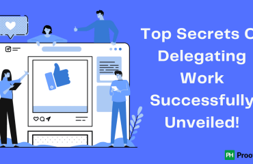 Top Secrets Of Delegating Work Successfully Unveiled!