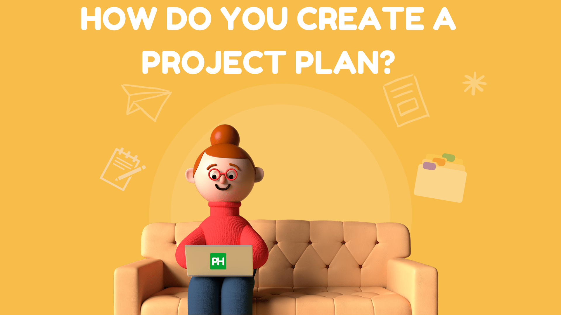 How Do You Create A Project Plan?