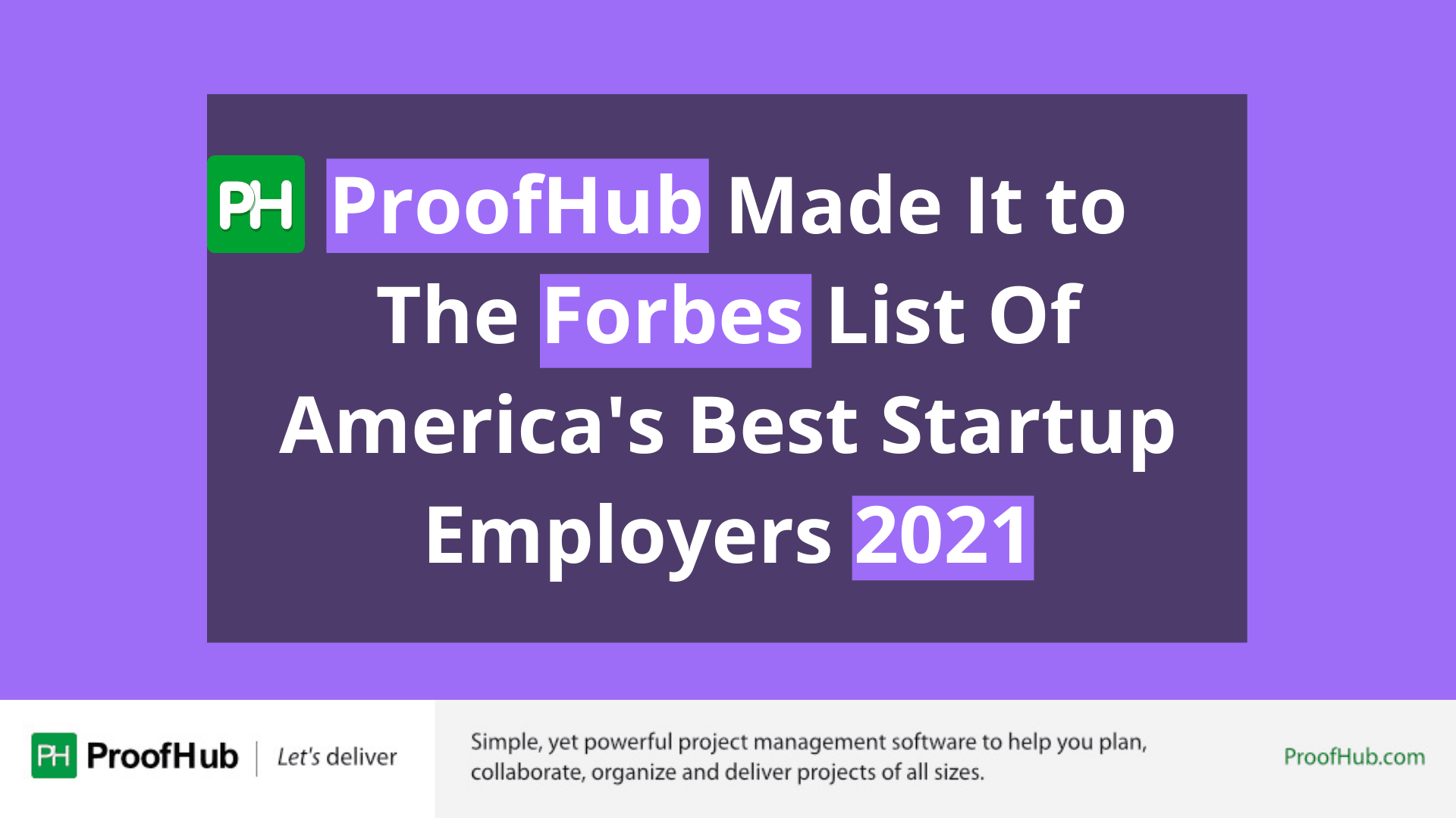 ProofHub Made It to The Forbes List Of America's Best Startup Employers 2021