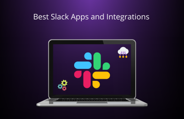 Best Slack Apps And Integrations For Highly Productive Teams